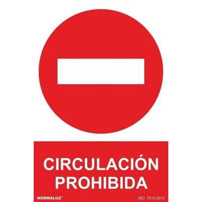 SEÑAL PROHIBIDO CIRCULACION...