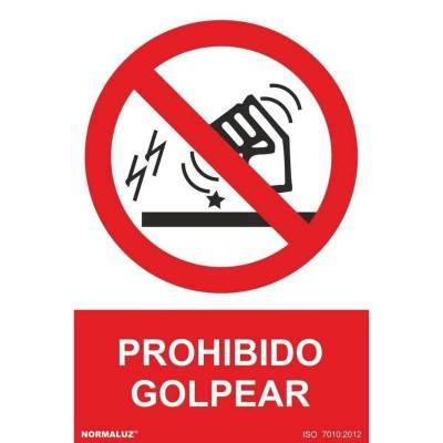 SEÑAL PROHIBIDO GOLPEAR PVC