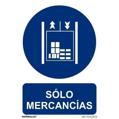 SEÑAL SOLO MERCANCIAS PVC