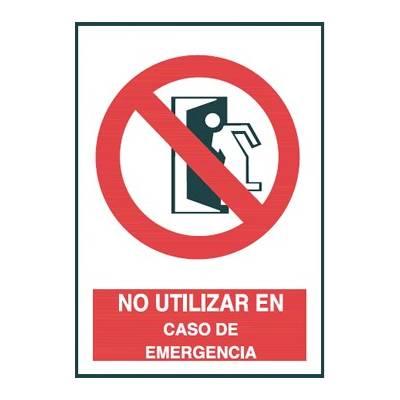 Señal NO UTILIZAR EN CASO DE EMERGENCIA