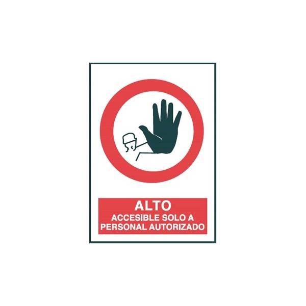 Señal ALTO ACCESIBLE SÓLO A PERSONAL AUTORIZADO