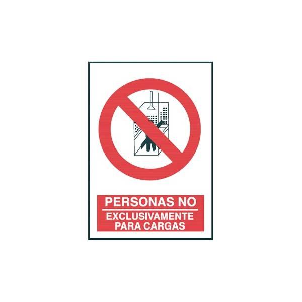 Señal PERSONAS NO EXCLUSIVAMENTE PARA CARGAS